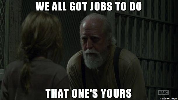 Hershel-we-all-got-jobs-to-do