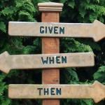 Given-When-Then-But – Uma maneira simples de documentar qualquer coisa