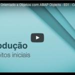 Programando Orientado a Objetos com ABAP Objects – Conceitos Iniciais