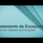 [Vídeo] Criando Classes de Exceção